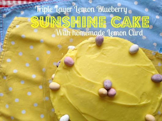 Triple Layer Lemon Blueberry Sunshine Cake with Homemade Lemon Curd (and Lemon frosting)